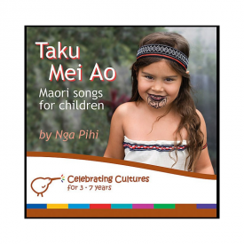 Taku Mei Ao Maori Songs For Children (CD)