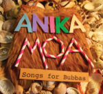 anika-moa-songs-for-bubbas-1