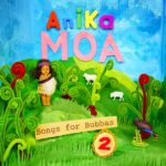 anika-moa-songs-for-bubbas-2