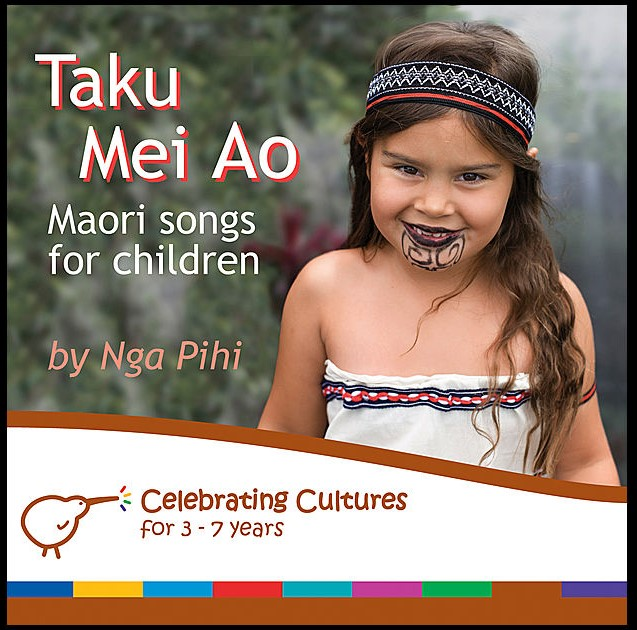 Taku Mei Ao Maori Songs For Children
