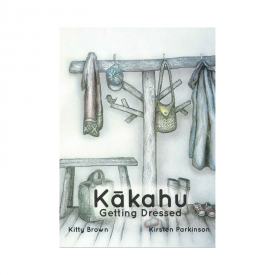 Kākahu – Getting Dressed (Board Book)