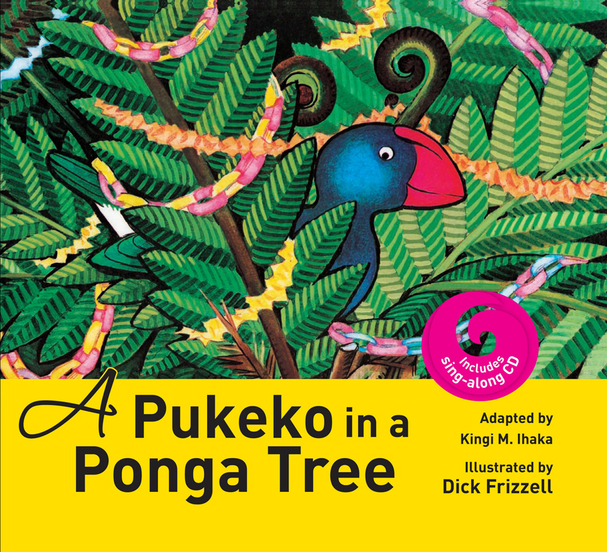A Pukeko In A Ponga Tree (CD And Book)
