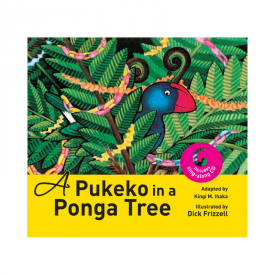 A Pukeko In A Ponga Tree (Book & CD)