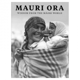 Mauri Ora Wisdom From The Māori World