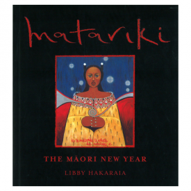 Matariki The Māori New Year