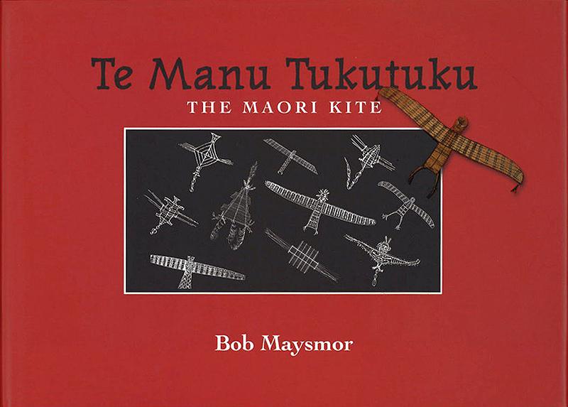 Te Manu Tukutuku The Māori Kite