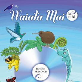 Waiata Mai (CD And Book)