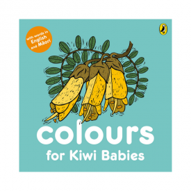 Colours For Kiwi Babies (Board Book)