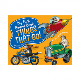 My First Board Book: Things That Go (Board Book)