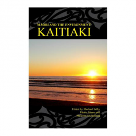 Māori And The Environment – Kaitiaki