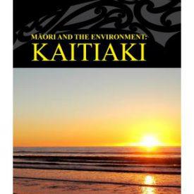 Māori And The Environment – Kaitiaki