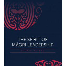 The Spirit Of Māori Leadership