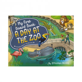 My First Board Book: A Day At The Zoo