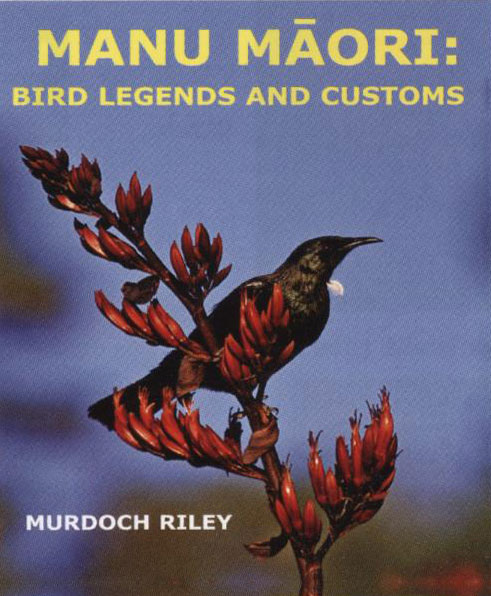 Manu Māori: Bird Legends And Customs
