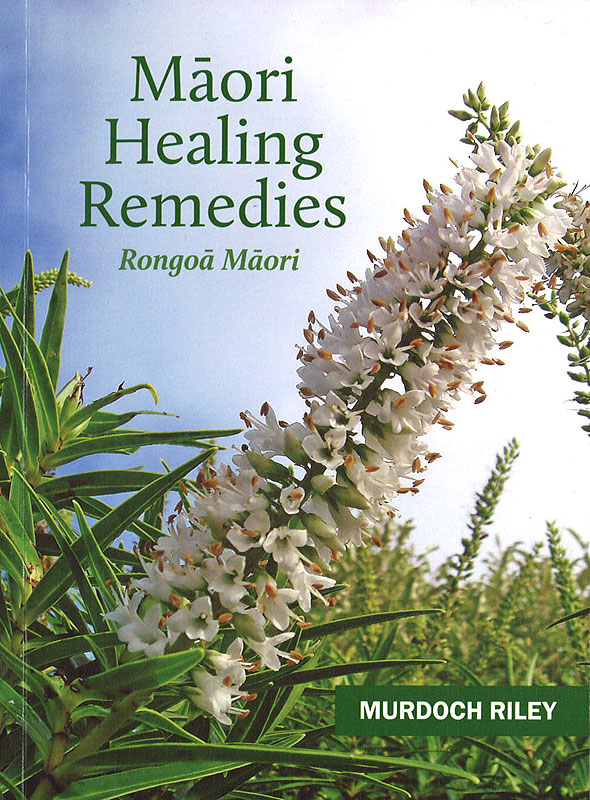 Māori Healing Remedies