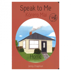Speak To Me Kōrero Mai Home (Board Book)