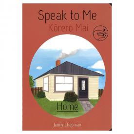 Speak To Me Kōrero Mai Home