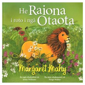 He Raiona I Roto I Ngā Otaota