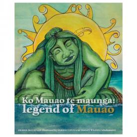 Ko Mauao Te Maunga: Legend Of Mauao (Big Book)