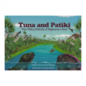 Tuna And Patiki Two Fishy Friends Of Ngaruroro Awa