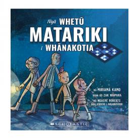 Ngā Whetū Matariki I Whānakotia