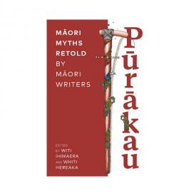 Pūrākau Māori Myths Retold