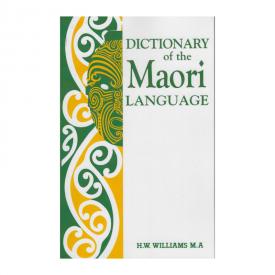 Dictionary Of The Maori Language
