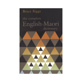 The Complete English – Māori Dictionary