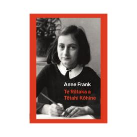 Anne Frank Te Rātaka A Tētahi Kōhine