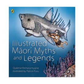 Illustrated Māori Myths And Legends