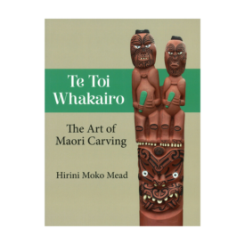 Te Toi Whakairo – The Art Of Carving