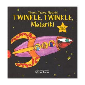 Twinkle, Twinkle, Matariki – Tirama Tirama, Matariki (Book & Cd)