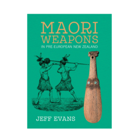 Maori Weapons In Pre-European New Zealand