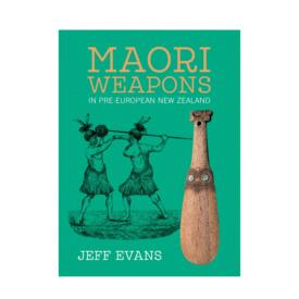 Maori Weapons In Pre-European New Zealand