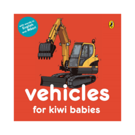 Vehicles For Kiwi Babies (Board Book)