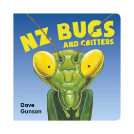 NZ Bugs And Critters (Board Book)