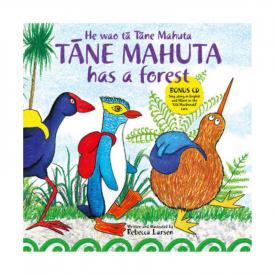 He Wao Tā Tāne Mahuta – Tāne Mahuta Has A Forest (Book & CD)