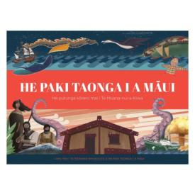 He Paki Taonga I A Māui: He Putanga Kōrero Mai I Te Moana-Nui-a-Kiwa